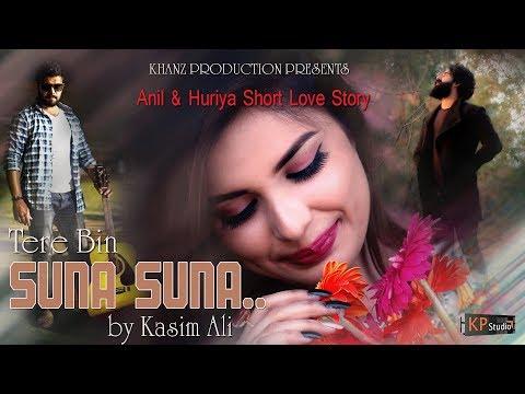 SUNA SUNA BY KASIM ALI - ANIL GILL & HURIYA - KHANZ PRODUCTION OFFICIAL VIDEO 2018