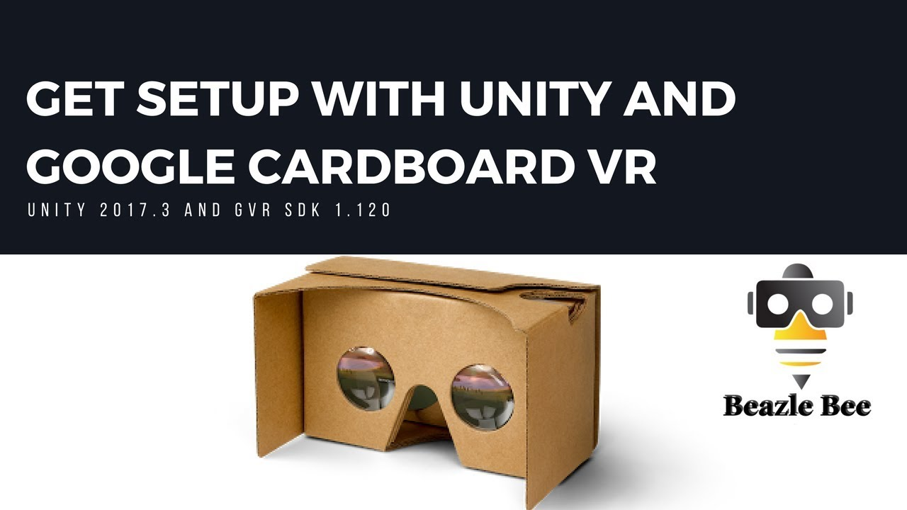 2a13668c5588 Tutorial  Get Setup for Google Cardboard with Unity - YouTube