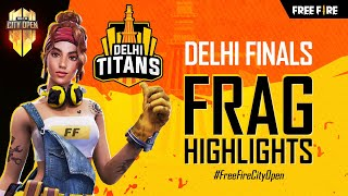 FFCO Delhi Finals Frag Highlights | Free Fire City Open