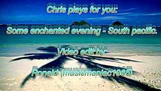 Some Enchanted Evening played on tyros3 by Chris