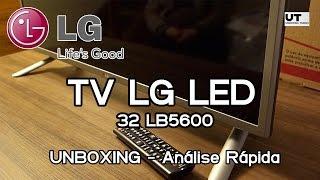 LG 32LB5600 - Unboxing e Review