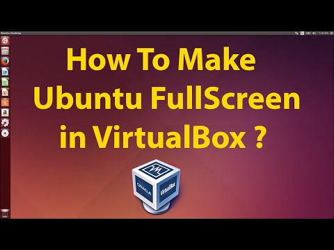 How To Make Ubuntu Full Screen in VirtualBox ? - YouTube