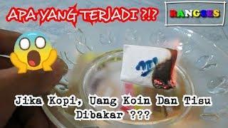 Download Video JIKA KOPI, UANG KOIN DAN TISSU DIBAKAR!!! MP3 3GP MP4