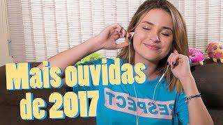 Baixar AS 10 MÚSICAS QUE EU MAIS OUVI EM 2017