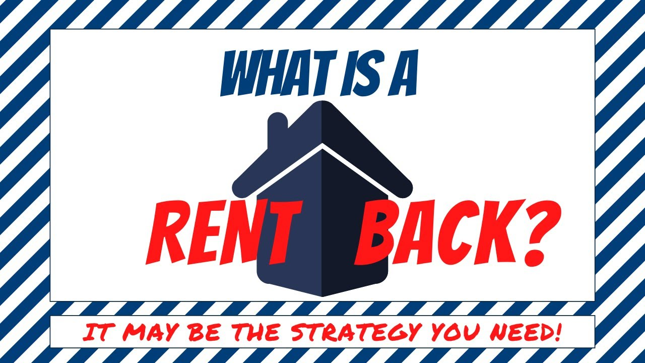 What is a Rent Back?