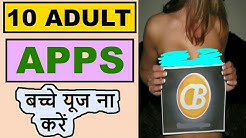 Top 10 (18+) Adult Apps 2019// Your Children Should Not Use 2019