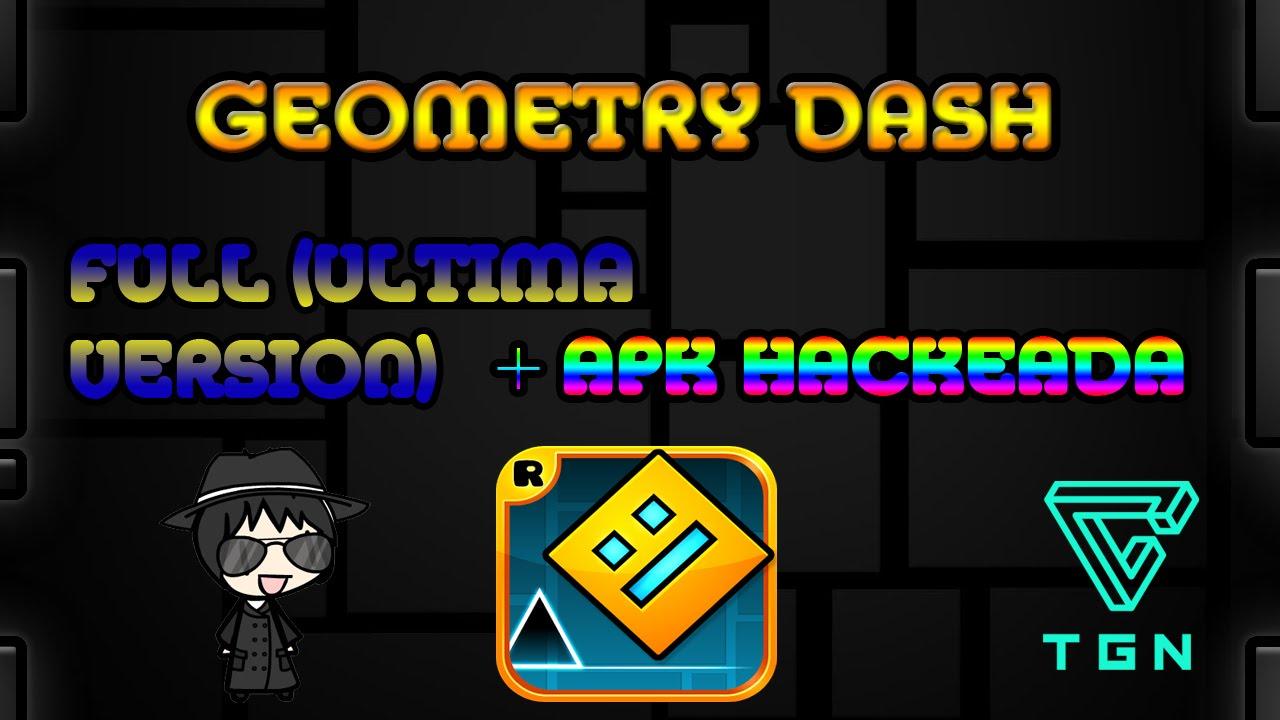 Descarga geometry dash full ultima version apk hackeada youtube