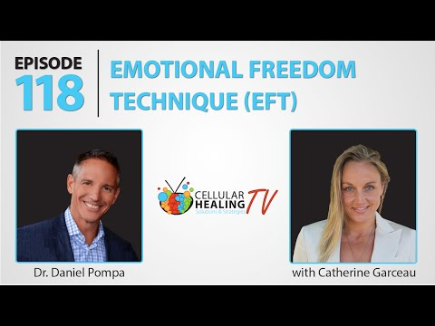 Emotional Healing and the Emotional Freedom Technique (EFT) - CHTV 118