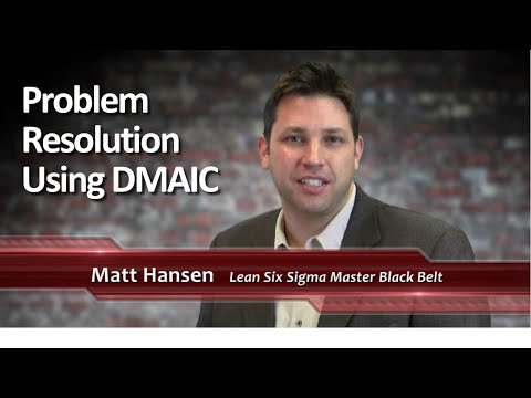 #11 Problem Resolution Using DMAIC
