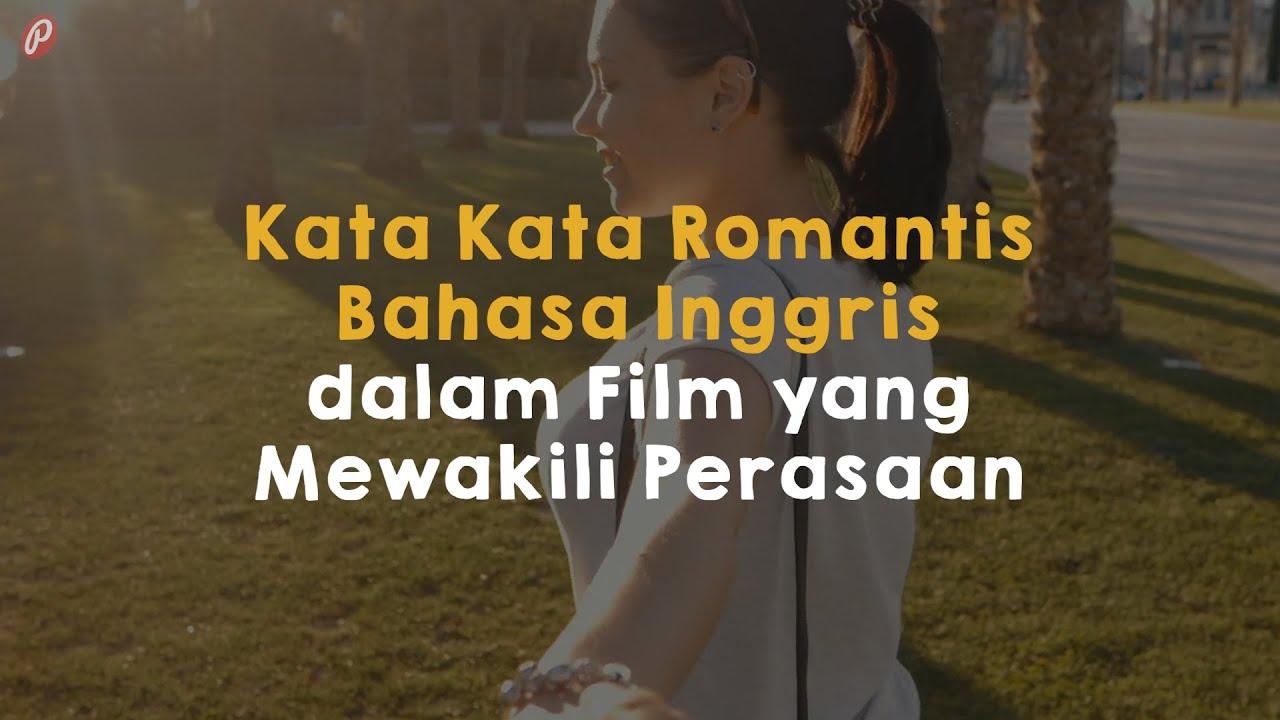 Kata Kata Romantis Bahasa Inggris Dalam Film Yang Mewakili Perasaan Youtube