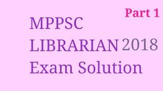 Rajasthan Librarian | HSSC Librarian | MPPSC Librarian solution