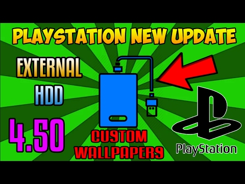 "PS4 SYSTEM SOFTWARE UPDATE ""4.50"" - EXTERNAL HDD (8TB) - CUSTOM WALLPAPERS - 3D BLU RAY VR + MORE!"