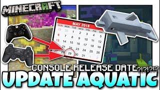 Minecraft - CONSOLE Update Aquatic [ RELEASE DATE ?!?] PS4 / XBOX / WiiU