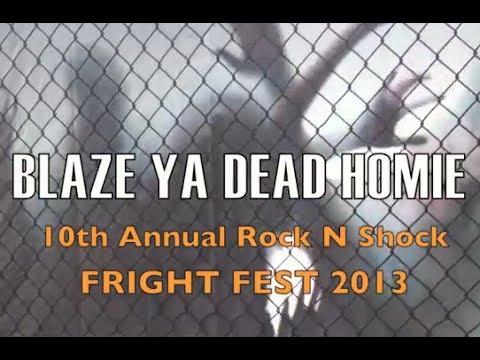Blaze Ya Dead Homie Live at Fright Fest 2013
