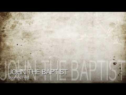 John the Baptist - Blooming Field