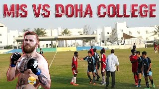 MIS VS DOHA COLLEGE - QUESS LEAGUE ( U - 19 )