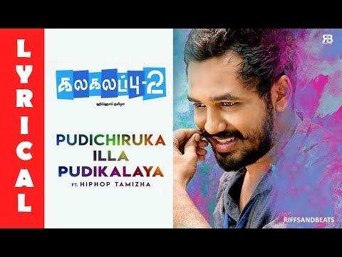 | Pudichiruka illa Pudikalaya Lyrical Video Song | whatsapp status |