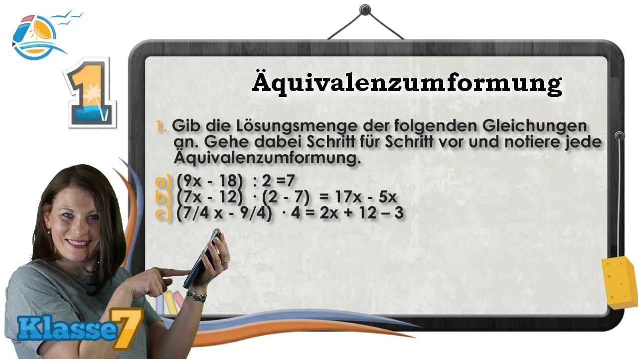 Terme und Gleichungen Äquivalenzumformung    Klasse 7 ☆ Übung 1 ...