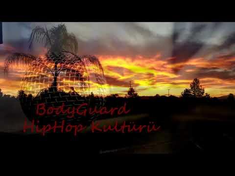 BodyGuard - HipHop Kültürü