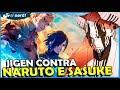 NARUTO E SASUKE VS JIGEN: COMEÇA A BATALHA