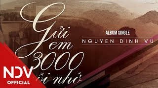 Gửi Em 3000 Nỗi Nhớ (Official MV)