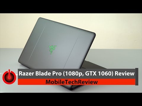 Razer Blade Pro 1080p GTX 1060 Gaming Laptop Review