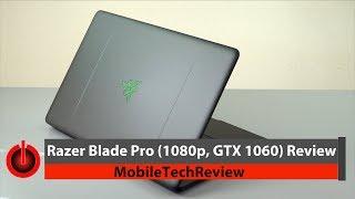 Razer Blade Pro 1080p GTX 1060 Gaming Laptop Review