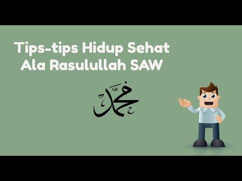 Tips Hidup Sehat Ala Rasulullah SAW Mp3