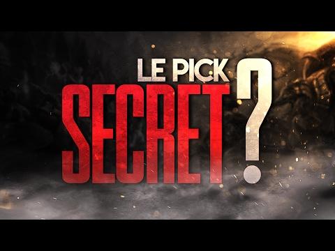 LE SECRET PICK !