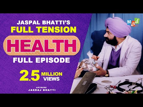 Full Tension (Full Episode) | Jaspal Bhatti | Health |