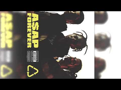 A$AP Rocky - A$AP Forever (Clean)