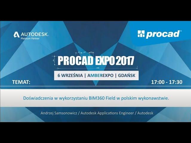Doświadczenia w wykorzystaniu BIM360 Field w polskim wykonawstwie