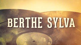 Berthe Sylva, Vol. 1 « Chansons françaises des années 1900 » (Album complet)