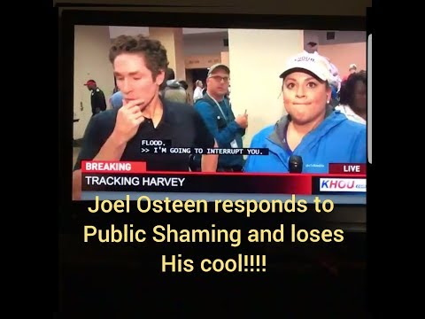 Joel Osteen Is MAD He Opened His Church To Hurricane Harvey Victims Reacts To Public Shaming