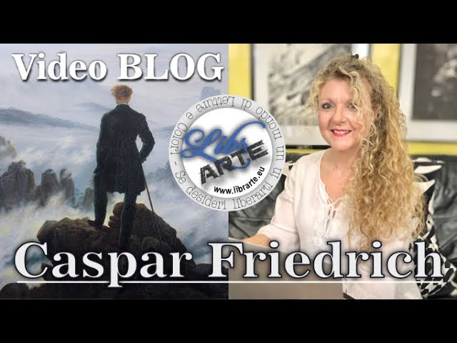 Un artista in due minuti: Caspar David Friedrich