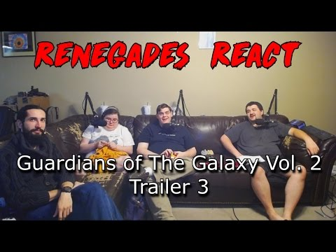 Renegades React to... Guardians of the Galaxy Vol. 2 Trailer 3