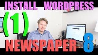 Create A Website With Newspaper 8 Theme Tutorial 2018 (part 1) - Install Wordpress