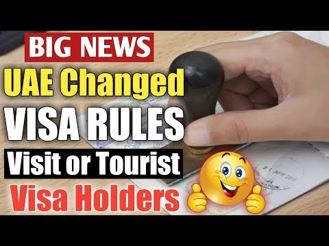 Changes in UAE VISA RULES | Visit or Tourist Visa Rules Changed..23 October 2018