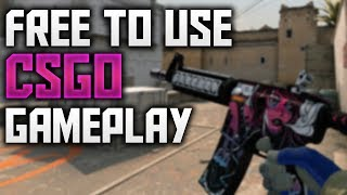 Free To Use Counter Strike Global Offensive Gameplay 720p 60fps (No Copyright)