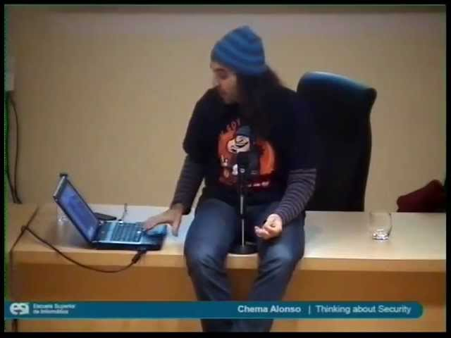 Conferencia: Thinking about Security de Chema Alonso
