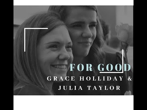 """Julia Taylor & Grace Holliday sing """"For Good"""" from Wicked"""