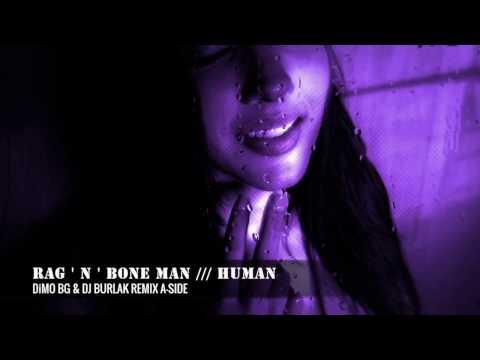 RagNBone Man - Human ( DiMO BG & Dj BURLAK Remix A-Side )