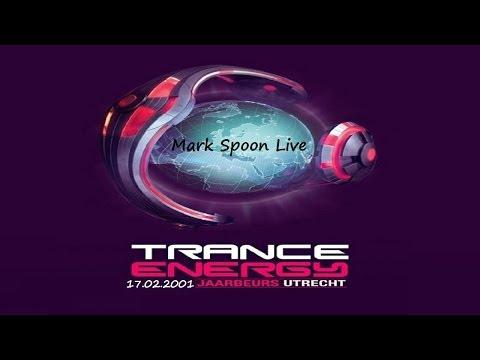 Mark Spoon † Live - Trance Energy (Jaarbeurs, Utrecht) 17.02.2001