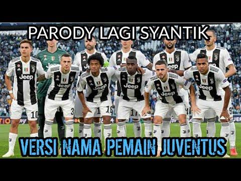 Lagi Syantik - Siti Badriah Versi Nama Pemain Juventus | Cover Parody