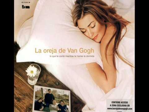 Mi vida sin ti, La oreja de Van Gogh