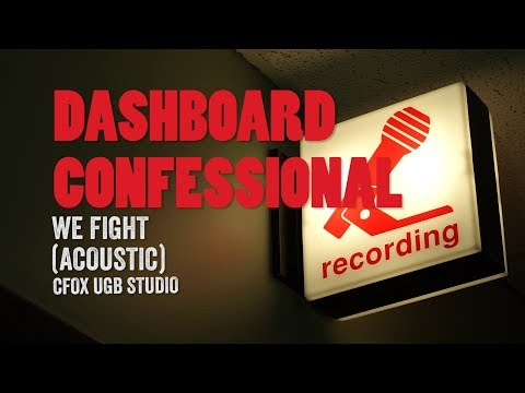 CFOX  Dashboard Confessional We Fight (Acoustic)