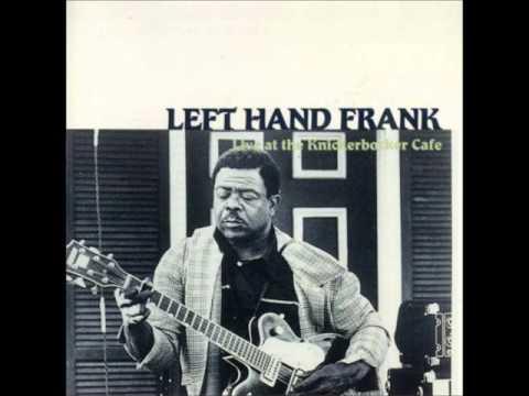 LEFT HAND FRANK [FRANK CRAIG] (Greenville , Mississippi , U.S.A) - Blue Room Shuffle (instr.)