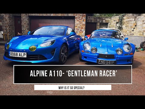 Alpine A110: The Gentleman Racer - Why It Is The Most Original Sports Car Out There