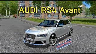 CCD. Мод AUDI RS4 Avant 2013 для City Car Driving 1.5.2-1.5.6