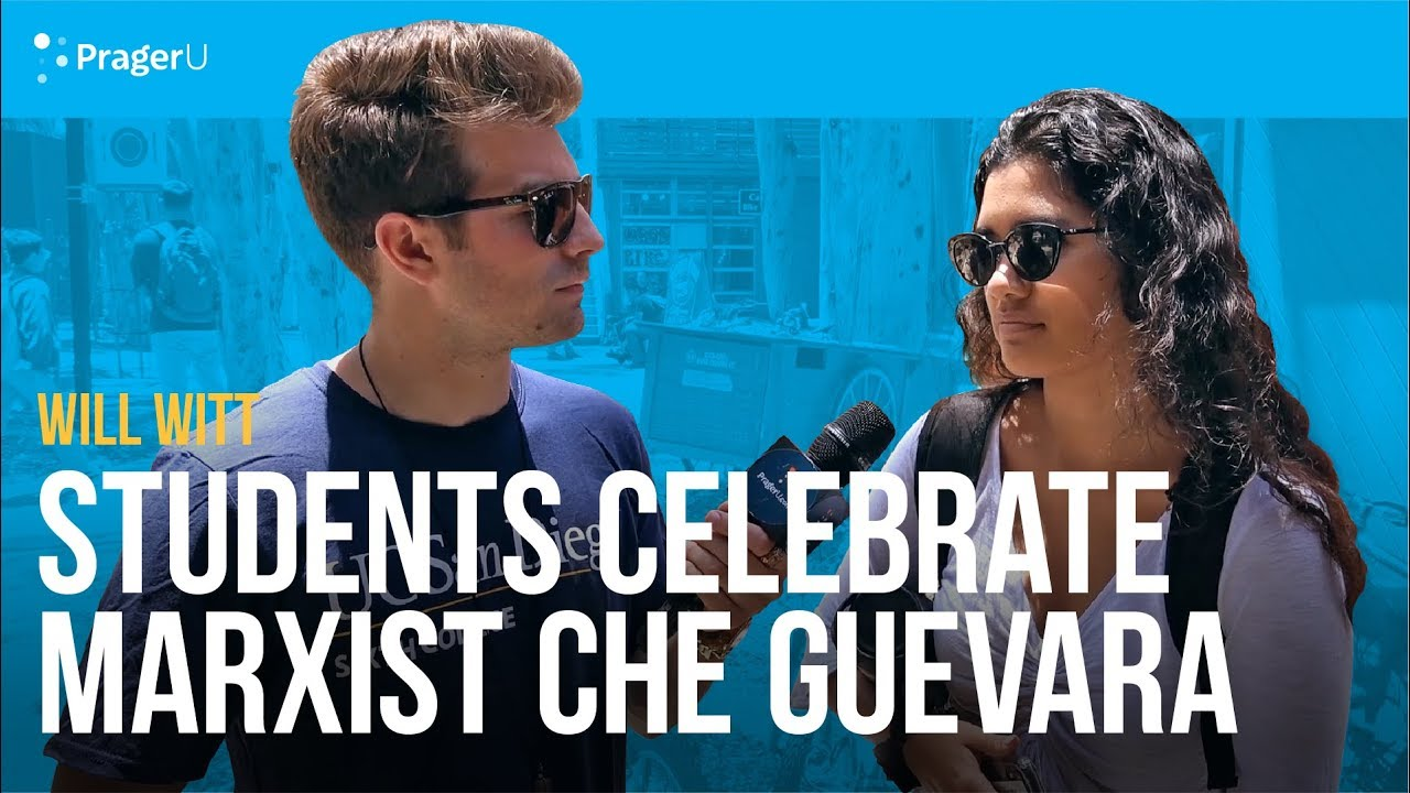 PragerU - Students Celebrate Marxist Che Guevara